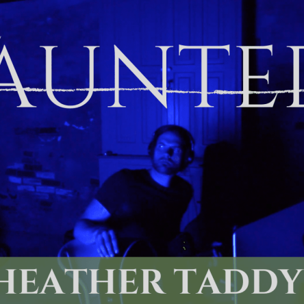 the haunted heather taddy
