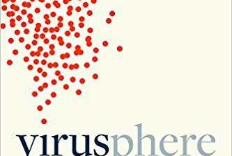 Book review: 'Virusphere' takes a nuanced look at viruses
