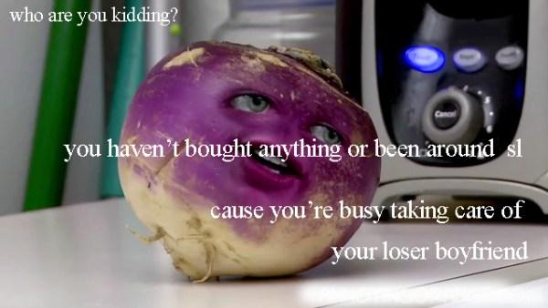 stop kidding yourself hun