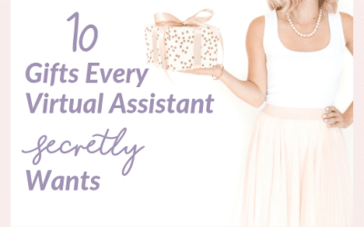 10 Christmas Gifts Every Virtual Assistant [secretly] Wants