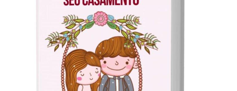 Casamento Econômico pdf grátis: como casar por menos do que você imagina!