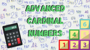 Advanced Cardinal Numbers