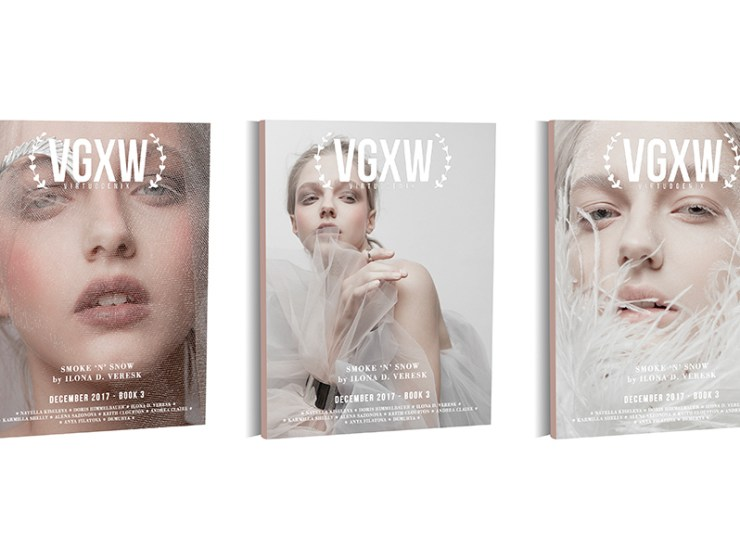 VGXW Magazine - December 2017 Book 3 - Ilona Veresk | virtuogenix.online