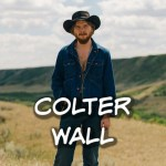 Colter Wall - photo credit Little Jack Films