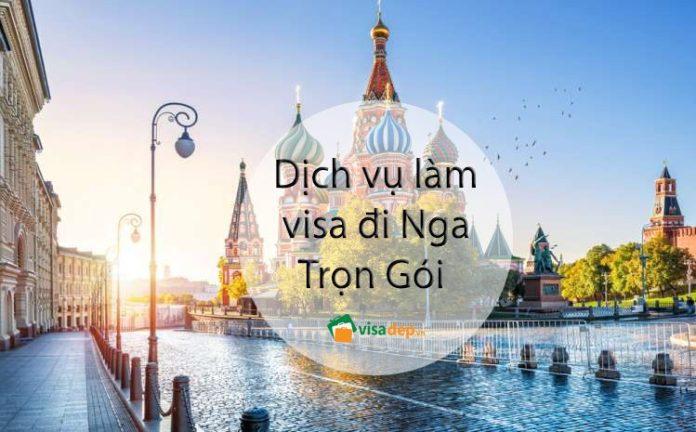 dịch vụ làm visa đi nga trọn gói