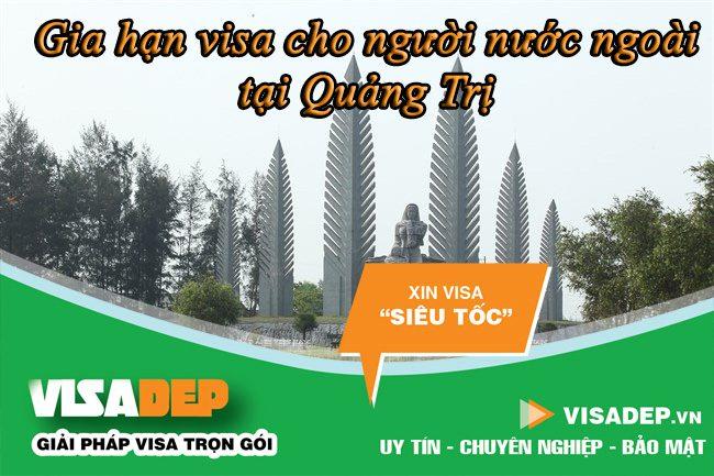 dịch vụ gia hạn visa cho người nước ngoài tại Quảng Trị