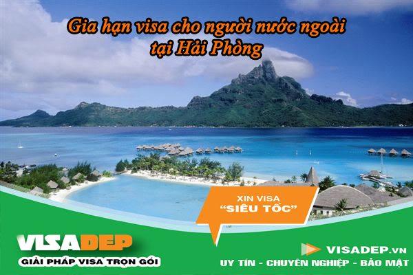 dịch vụ gia hạn visa cho người nước ngoài tại Hải Phòng