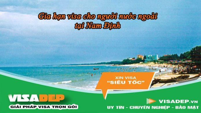 dịch vụ gia hạn visa cho người nước ngoài tại Nam Định