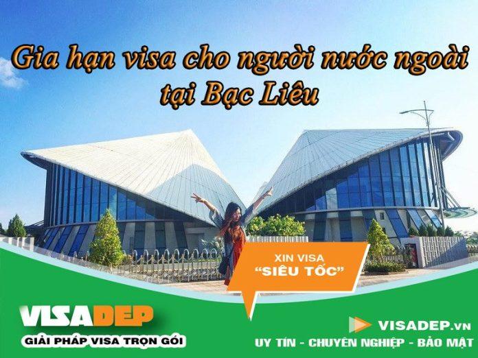 dịch vụ gia hạn visa cho người nước ngoài tại Bạc Liêu