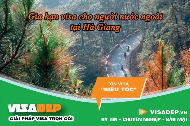 Gia hạn visa cho người nước ngoài tại Hà Giang