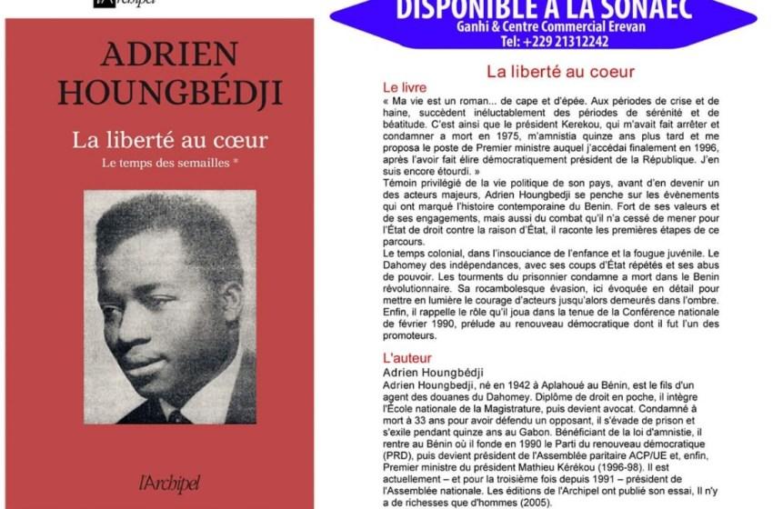 Autobiographie: Me Adrien Houngbédji retrace son enfance,  ses expériences de Magistrat, d'Avocat, les affaires de Taïgla, Vogler, Kovacs,  son exil,…