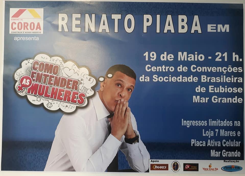 Renato Piaba em Vera Cruz dia 19