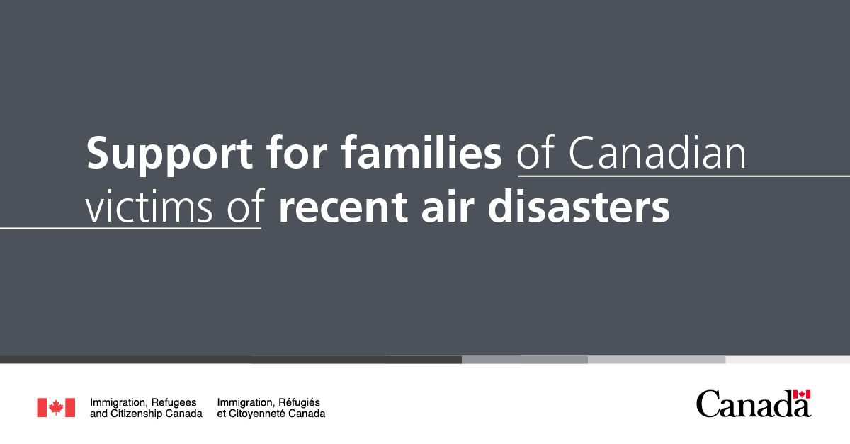 IRCC is also extending the original temporary residence public policy for families of victims of Ukraine International Airlines Flight PS752.