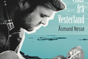 Åsmund Nesse: Viser frå vesterland