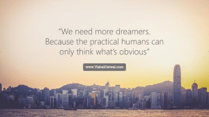 Dreamers Quote -Vishal Ostwal quote