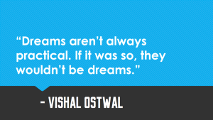 Dreams Quote_ Vishal Ostwal