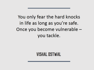 Hard knocks in life - Quote - Vishal Ostwal
