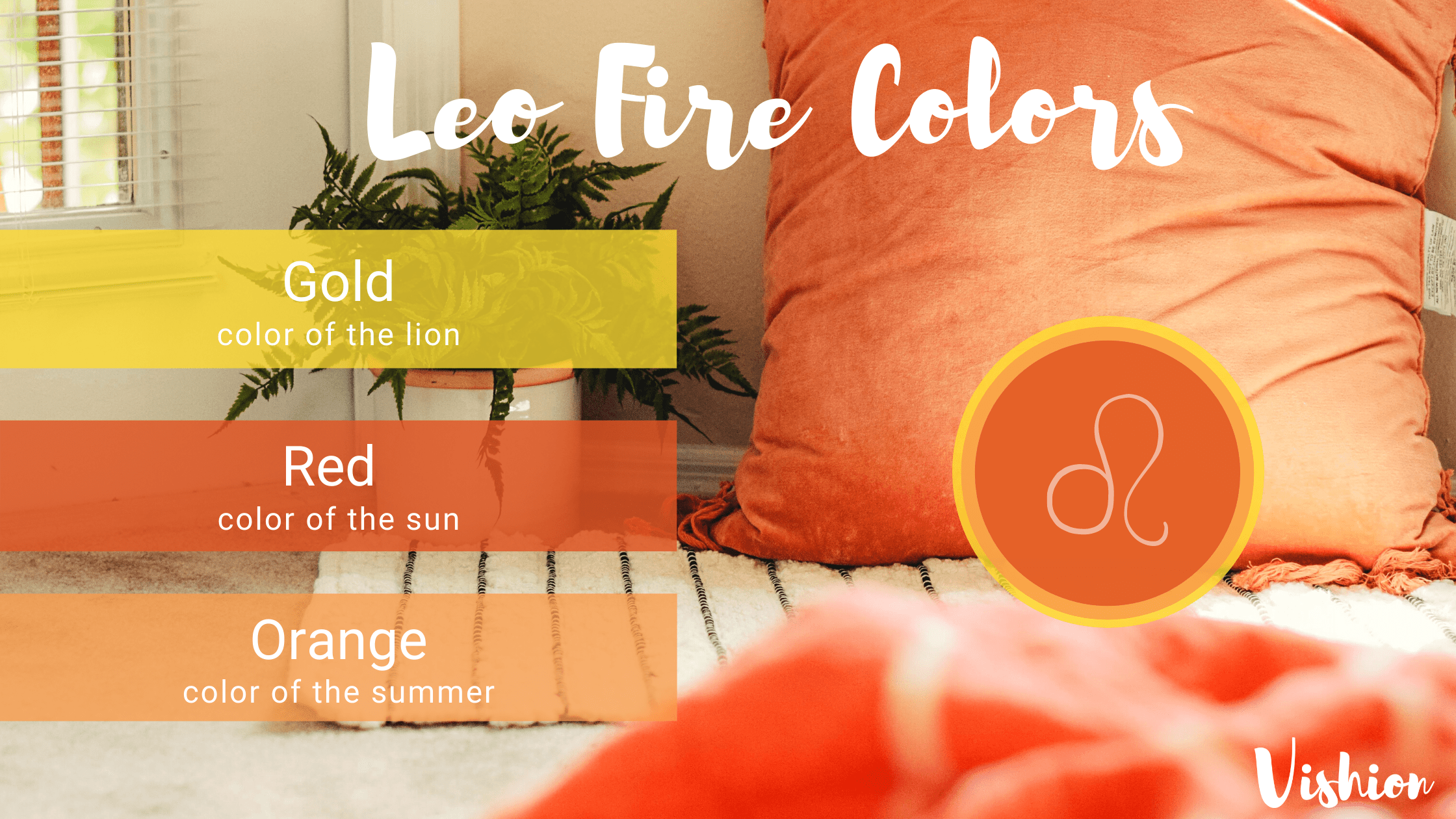 Leo Horoscope Colors. Fire Colors, gold, red, orange
