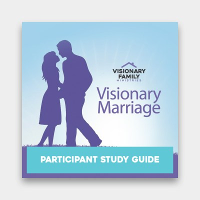 Visionary Marriage Participant Guide