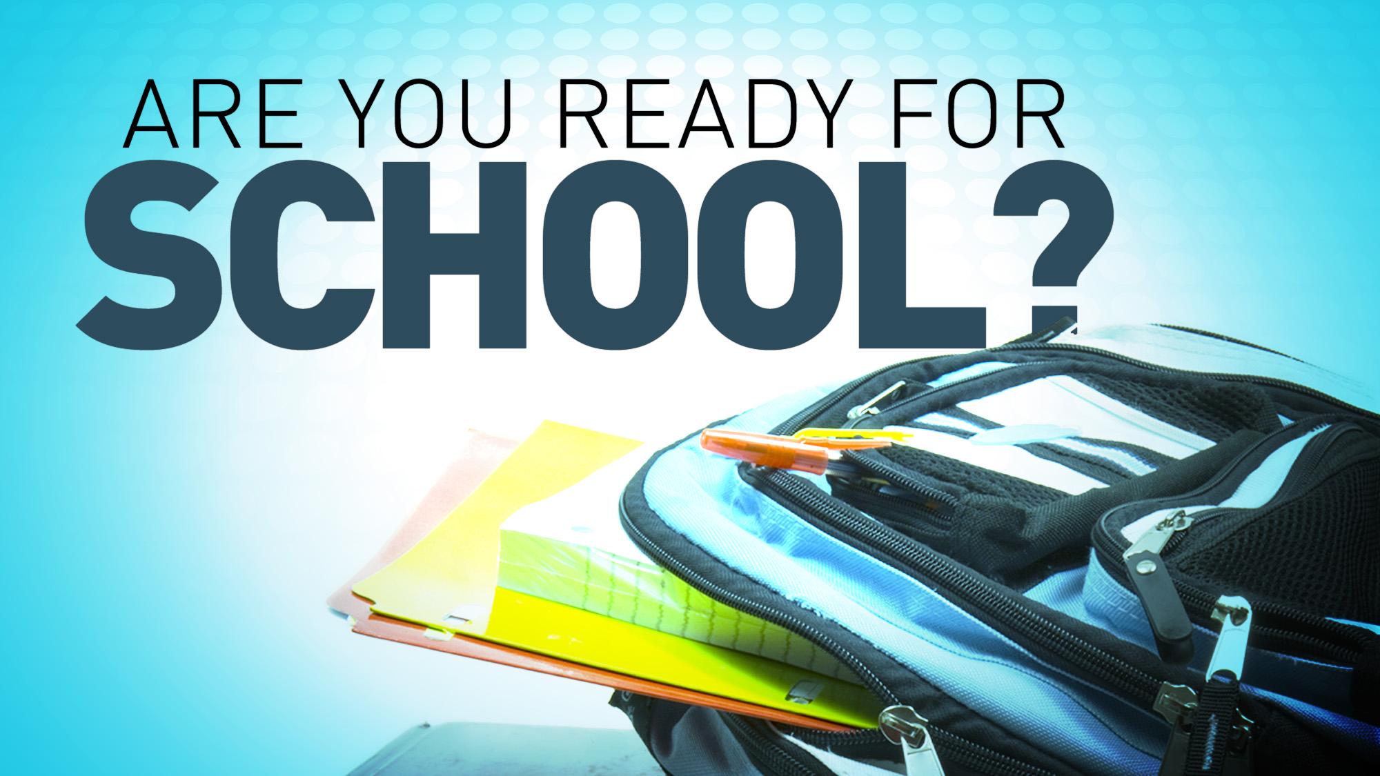 Are you ready for school? – Vision Baptist Church in Alpharetta, GA