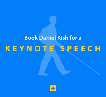 Book Daniel Kish for a Keynote Speech.