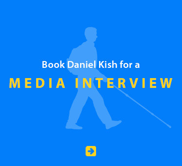 Book Daniel Kish for a Media Interview.