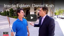 Inside Edition: Daniel Kish Video Image: Daniel Kish is interviewed by Jim Moret.