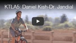 KTLA5: Daniel Kish-Dr. Jandial. Video image : Daniel Kish cycling .