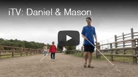 iTV: Daniel and Mason. Video image shows Daniel Kish training with blind student Mason in the UK.