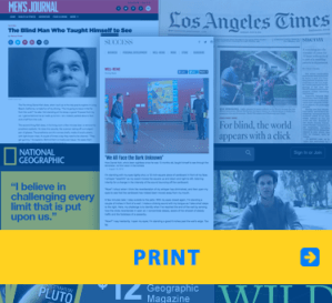 WAFTB Print. Image shows a collection of print articles about WAFTB from Men's Journal, to Success Magazine, National Geographic and the Los Angeles Times.