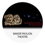 Manor Pavilion host amateur and professional productions.