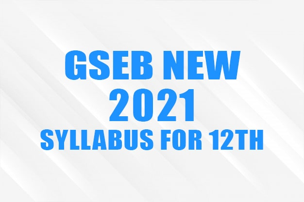 GSEB 2021 Syllabus For 12th Commerce