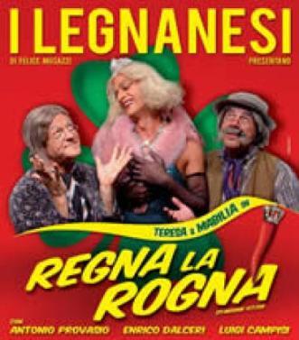 Los Legnanesi - cartel Regna la Rogna