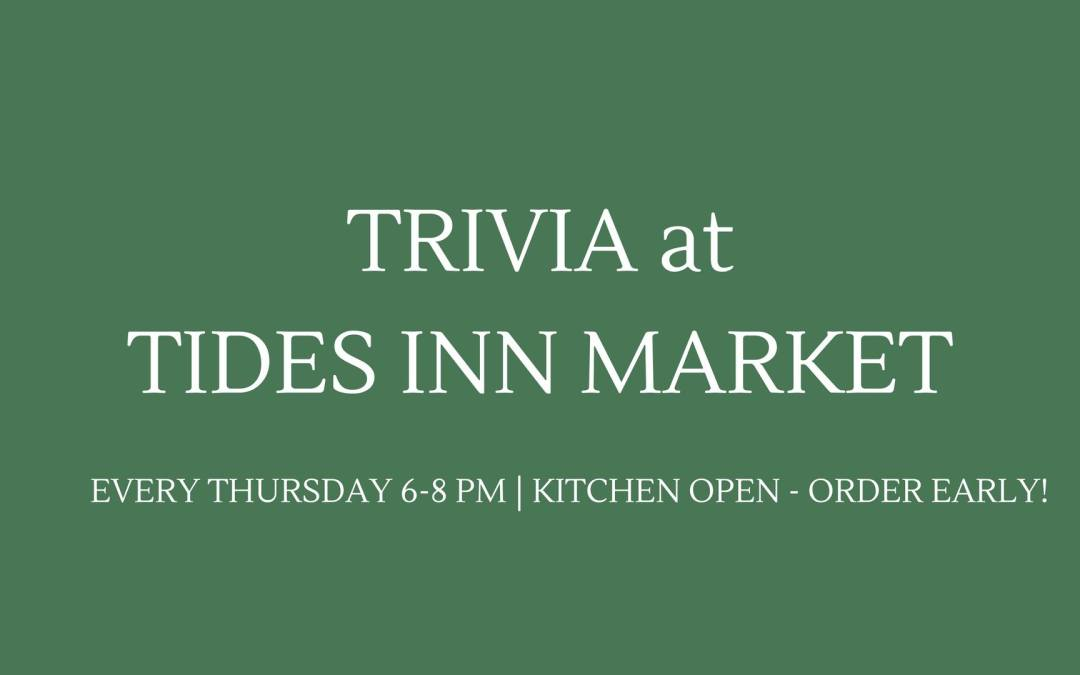 Trivia at The Tides Inn Market