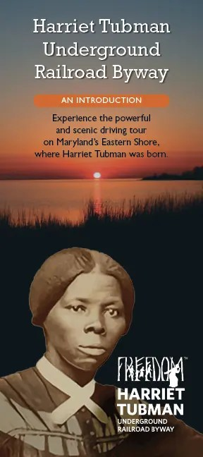 Intro to Harriet Tubman Byway Brochure