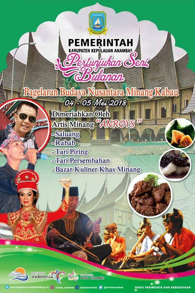 Calendar of Event 2018 - Wonderful Riau Islands - April Mei Kepri Penuh Event - Pagelaran Budaya Nusantara Minang Kabau (4-5 Mei 2018)