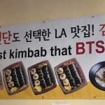 BTS kimbap restaurant LA