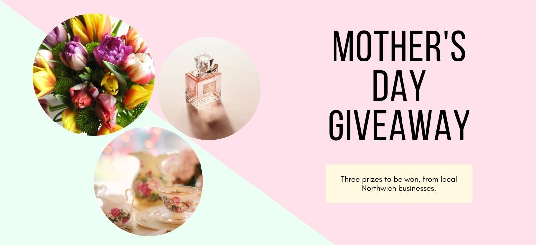 Visit Northwich Mother's Day Giveaway