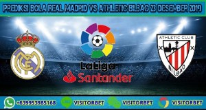 Prediksi Bola Real Madrid vs Athletic Bilbao 23 Desember 2019