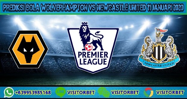 Prediksi Bola Wolverhampton vs Newcastle United 11 Januari 2020