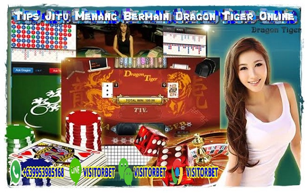 Tips Jitu Menang Bermain Dragon Tiger Online