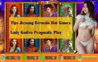 Tips Menang Bermain Slot Games Lady Godiva Pragmatic Play