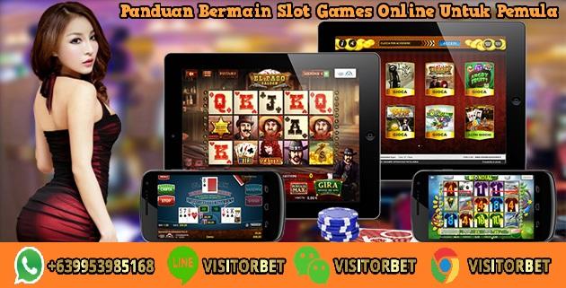 Panduan Bermain Slot Games