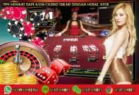 Tips Menang Dari Agen Casino Online Dengan Modal Kecil