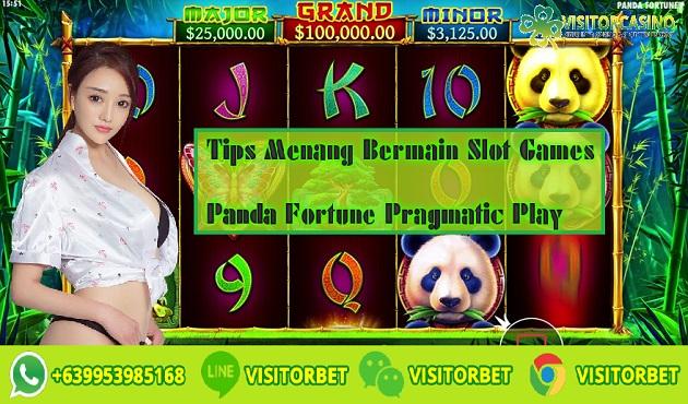Tips Menang Bermain Slot Games Panda Fortune Pragmatic Play