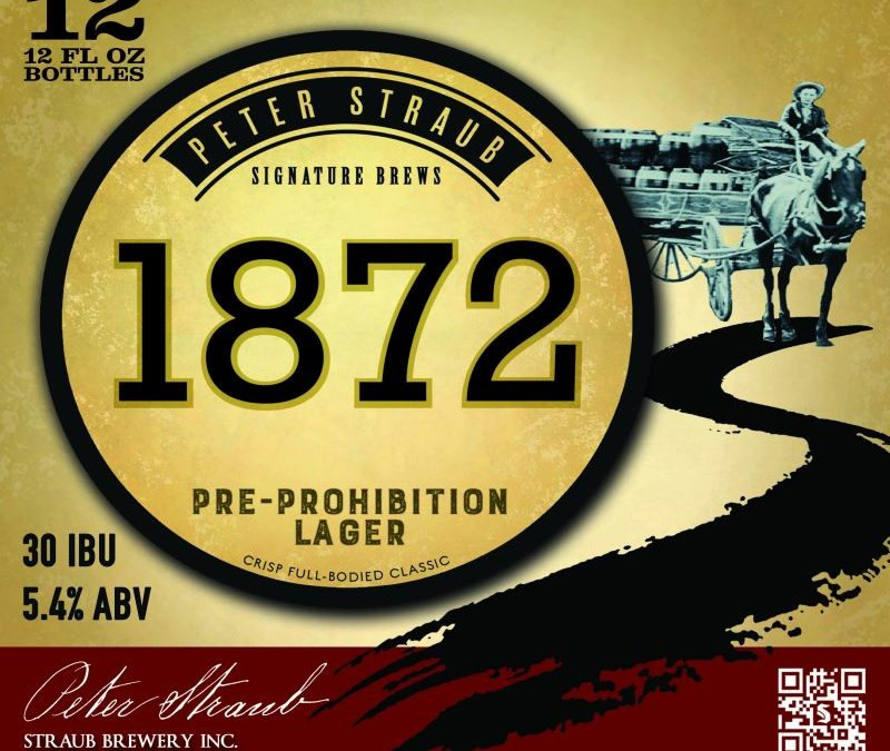 1872 Pre-Prohibition-Style Lager Becomes Straub Brewery's Newest Year-round Beer