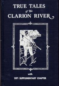 True Tales of the Clarion River: Happy Days on the Shanty Boat