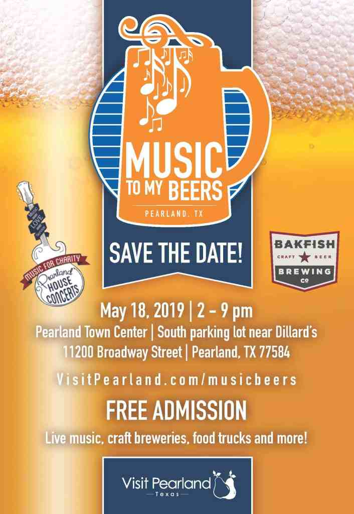 Music to my Beers Fest in Pearland on Sat., May 19, 2019