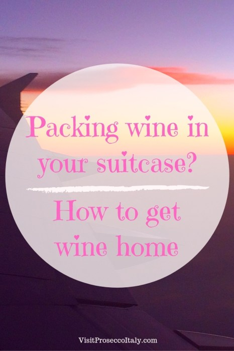 Packing wine in your suitcase how to get wine home pinterest