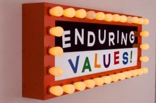 Enduring Values - Steve Lambert sign